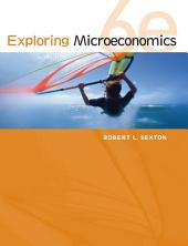 Exploring Microeconomics: Edition 6