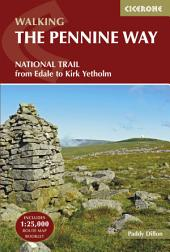 The Pennine Way: From Edale to Kirk Yetholm, Edition 4