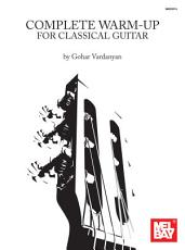 Complete Warm Up for Classical Guitar PDF