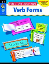 Build-a-Skill Instant Books: Verb Forms, Gr. 2–3, eBook: Verb Forms