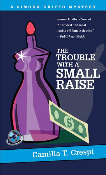 Download The Trouble with a Small Raise Book