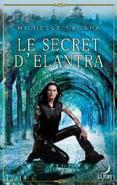 Le secret d'Elantra: T1 - Le Cycle d'Elantra