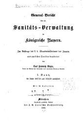 Bericht über das bayerische Gesundheitswesen: Bände 1-2
