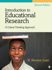 Introduction to Educational Research: A Critical Thinking Approach, Edition 2