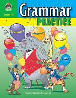 Grammar Practice  Grades 1 2 PDF