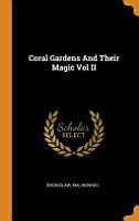 Coral Gardens and Their Magic PDF