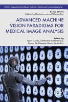 Advanced Machine Vision Paradigms for Medical Image Analysis PDF