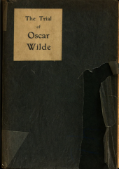 The Trial of Oscar Wilde from the Shorthand Reports ...