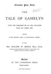 The Tale of Gamelyn: From the Harleian Ms. No. 7334, Collated with Six Other Mss