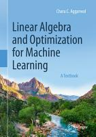 Linear Algebra and Optimization for Machine Learning PDF