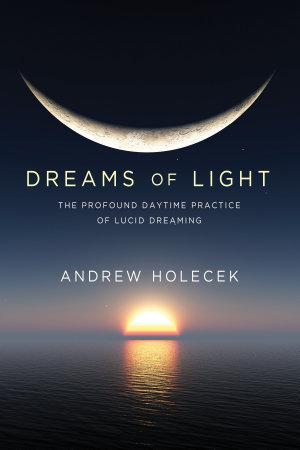 Dreams of Light PDF