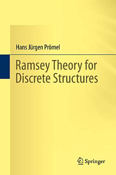 Ramsey Theory for Discrete Structures PDF