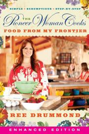 The Pioneer Woman Cooks  Food From My Frontier  Enhanced