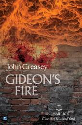 Gideon's Fire: (Writing as JJ Marric)