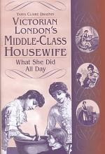 Victorian London's Middle-class Housewife