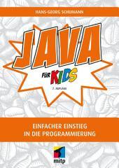 Java für Kids: Einfacher Einstieg in die Programmierung