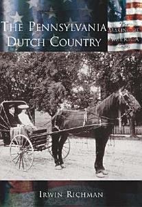 The Pennsylvania Dutch Country PDF