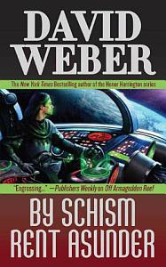 By Schism Rent Asunder Book