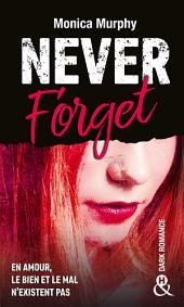 Never Forget: Plus interdit que le New Adult : la dark romance dépasse les tabous