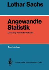 Angewandte Statistik: Anwendung statistischer Methoden, Ausgabe 6