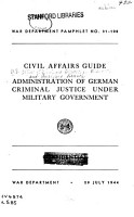 Administration of German Criminal Justice Under Military Government PDF