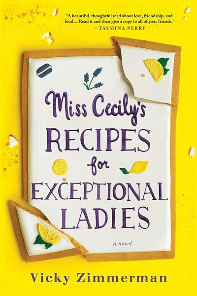 Download Miss Cecily s Recipes for Exceptional Ladies Book
