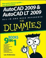 AutoCAD 2009 and AutoCAD LT 2009 All in One Desk Reference For Dummies PDF
