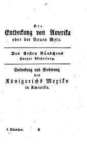 Fortsetzung der Entdeckung der Neuen Welt: Bände 1-2