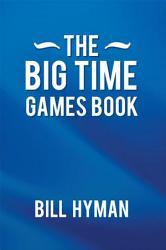 The Big Time Games Book Book PDF