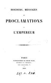 Discours, messages et proclamations de l'empereur