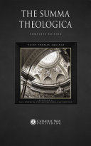 The Summa Theologica: Complete Edition