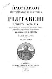 Plutarchi Scripta moralia: Volume 1