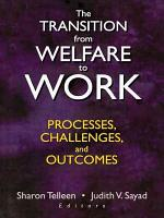 The Transition from Welfare to Work