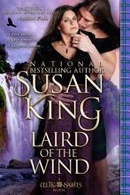 Laird of the Wind  The Celtic Nights Series  Book 4  PDF