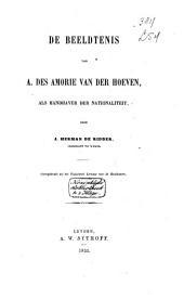 De beeldtenis van A. des Amorie van der Hoeven, als handhaver van de nationaliteit
