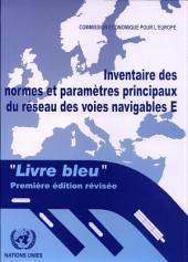 """Inventaire des normes et paramètres principaux du réseau des voies navigables E: """"livre bleu"""""""