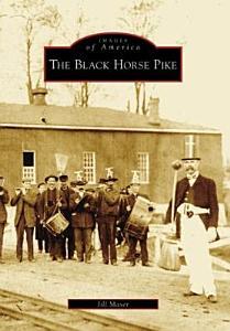 The Black Horse Pike Book