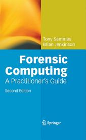 Forensic Computing: Edition 2
