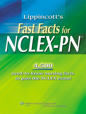 Lippincott s Fast Facts for NCLEX PN