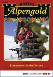 Alpengold - Folge 207: Eingeschneit in den Bergen