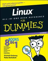 Linux All-in-One Desk Reference For Dummies: Edition 3