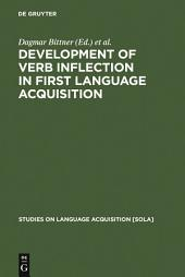 Development of Verb Inflection in First Language Acquisition: A Cross-Linguistic Perspective