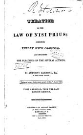 A Treatise on the Law of Nisi Prius: Combining Theory with Practice, and Including the Pleadings in the Several Actions