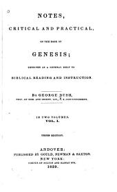 Notes, Critical and Practical, on the Book of Genesis: Designed as a General Help to Biblical Reading and Instruction, Volume 1
