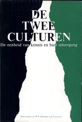 De twee culturen: de eenheid van kennis en haar teloorgang