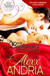 The Buchanan's Redemption: (Contemporary romance)