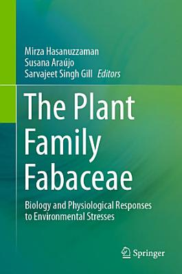 The Plant Family Fabaceae