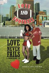LOVE AND FOOTBALL: LOVE NEVER FAILS I CORINTHIANS 13:8