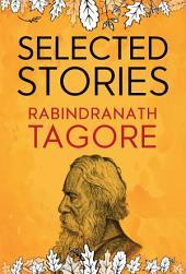 Selected Stories of Rabindranath Tagore