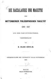 Die Baccalaurei und Magistri der Wittenberger philosophischen Fakultät 1503 - 1517